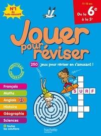 Michèle Lecreux et Loïc Audrain - Jouer pour réviser de la 6e à la 5e - Avec un crayon.