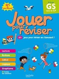Michèle Lecreux et Loïc Audrain - Jouer pour réviser de la GS vers le CP - Avec un crayon.