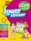 Michèle Lecreux et Loïc Audrain - Jouer pour réviser du CM1 au CM2 - Avec un crayon.