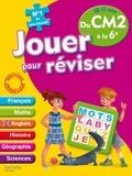 Michèle Lecreux et Loïc Audrain - Jouer pour réviser du CM2 à la 6e, 10-11 ans - Avec un crayon-gomme.