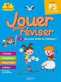 Michèle Lecreux et Loïc Audrain - Jouer pour réviser PS vers la MS - Avec un crayon.
