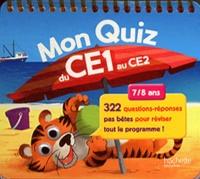 Michèle Lecreux - Mon quiz du CE1 au CE2 - 7/8 ans.