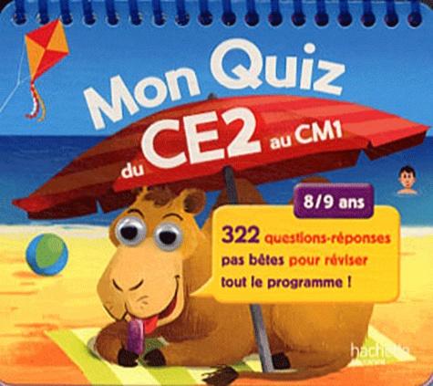 Michèle Lecreux - Mon quiz du CE2 au CM1 - 8/9 ans.