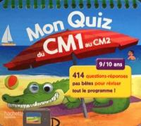 Michèle Lecreux - Mon quiz du CM1 au CM2 - 9/10 ans.