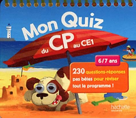 Michèle Lecreux - Mon quiz du CP au CE1 - 6/7 ans.