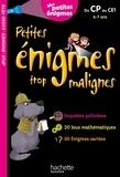 Michèle Lecreux et Eric Berger - Petites énigmes trop malignes - Du CP au CE1. Mes petites énigmes.