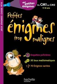 Michèle Lecreux et Eric Berger - Petites énigmes trop malignes - Du CM1 au CM2. Mes petites énigmes.