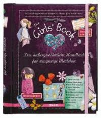 Michèle Lecreux et Célia Gallais - The Girls' Book - Das außergewöhnliche Handbuch für neugierige Mädchen.