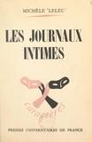 Michèle Leleu et René Le Senne - Les journaux intimes.