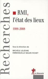 Michèle Lelievre et Emmanuelle Nauze-Fichet - RMI, l'état des lieux - 1988-2008.