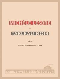 Michèle Lesbre - Tableau noir.