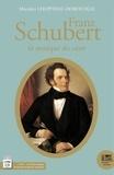 Michèle Lhopiteau-Dorfeuille - Franz Schubert (1797-1828) - La musique du coeur. 2 CD audio