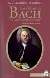 Michèle Lhopiteau-Dorfeuille - Jean-Sébastien Bach - Un sacré tempérament. 2 CD audio