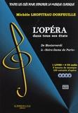 """Michèle Lhopiteau-Dorfeuille - L'opéra dans tous ses états - De Monteverdi à """"Notre-Dame de Paris"""". 4 CD audio"""