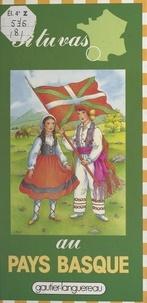 Michèle Lochak et Patrizia Giannini - Si tu vas au Pays basque.