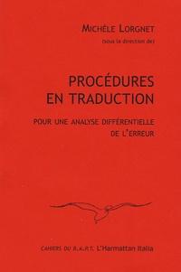 Michèle Lorgnet - Procédures en traduction - Pour une analyse différentielle de l'erreur.