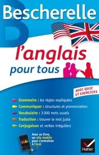 Michèle Malavieille et Wilfrid Rotgé - L'anglais pour tous.