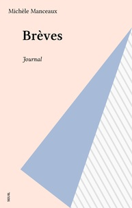 Michèle Manceaux - Brèves - Journal.