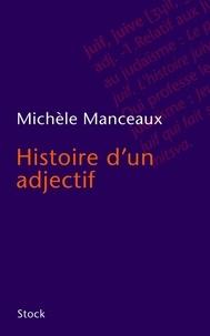Michèle Manceaux - Histoire d'un adjectif.