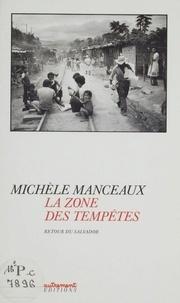 Michèle Manceaux - La Zone des tempêtes - Retour du Salvador.