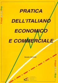 PRATICA DELLITALIANO ECONOMICO E COMMERCIALE. - Avec une cassette audio.pdf