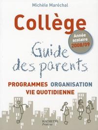 Collège : Guide des parents - Programmes, organisation, vie quotidienne.pdf