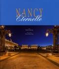 Michèle Maubeuge et Olivier-Henri Dancy - Nancy éternelle.