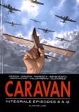 Michele Medda - Caravan Intégrale Tomes 8 à : .