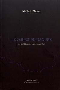 Le cours du Danube - En 2888 kilomètres/vers... linfini.pdf