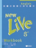 Michèle Meyer et Catherine Marcangeli - Anglais 3eme New Live - Workbook.