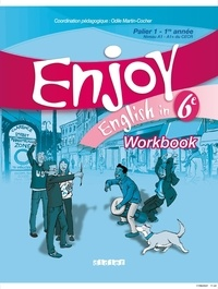 Enjoy English in 6e Palier 1-1re année Niveau A1-A1+ du CECR - Workbook.pdf