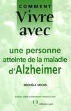 Michèle Micas - Comment  vivre avec une personne atteinte de la maladie d'Alzheimer.