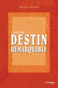 Le prix dun destin remarquable - La vie et le cheminement spirituel dEdouard Salim Michaël.pdf