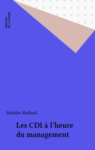 Michèle Mollard - Les CDI à l'heure du management.