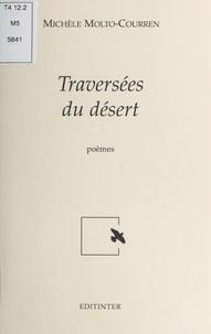 Michèle Molto-Courren - Traversées du désert.