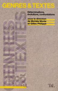 Michèle Monte et Gilles Philippe - Genres et textes - Déterminations, évolutions, confrontations.