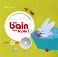 Michèle Moreau - Au bain, mon lapin !. 1 CD audio
