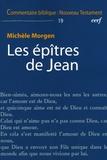Michèle Morgen - Les épîtres de Jean.