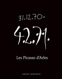 Michèle Moutashar et Alain Charron - Les Picasso d'Arles.