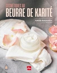 Michèle Nicoué-Paschoud - Cosmétique au beurre de karité.