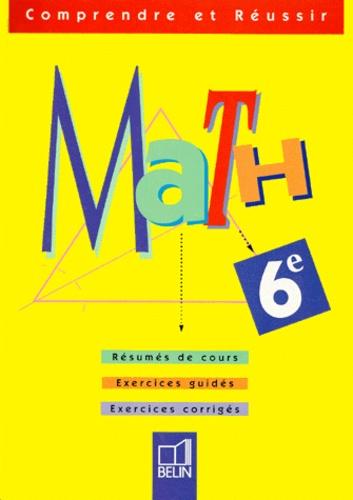Michèle Nouvet et Nicole Pène - Math, 6e.