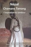 Michèle Odeyé-Finzi et  Berot-inard - Népal Chamans Tamang - L'inspiration du tambour.