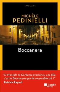 Michèle Pedinielli - Boccanera.