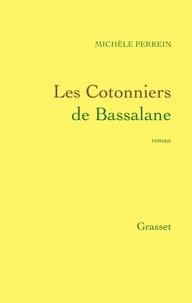 Michèle Perrein - Les Cotonniers de Bassalane.
