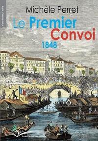 Livres à télécharger ipod Le premier convoi 1848 par Michèle Perret PDF FB2 iBook