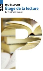 Livres epub téléchargeables gratuitement Eloge de la lecture  - La construction de soi par Michèle Petit 9782701197142 en francais ePub