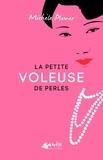 Michèle Plomer - La petite voleuse de perles.