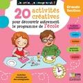 Michèle Pointeau-Mary - 20 activités créatives pour découvrir autrement le programme de l'école grande section.