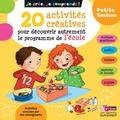 Michèle Pointeau-Mary - 20 activités créatives pour découvrir autrement le programme de l'école petite section.