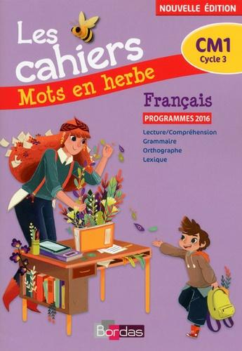 Michèle Pointeau-Mary - Français CM1 Les cahiers Mots en herbe.